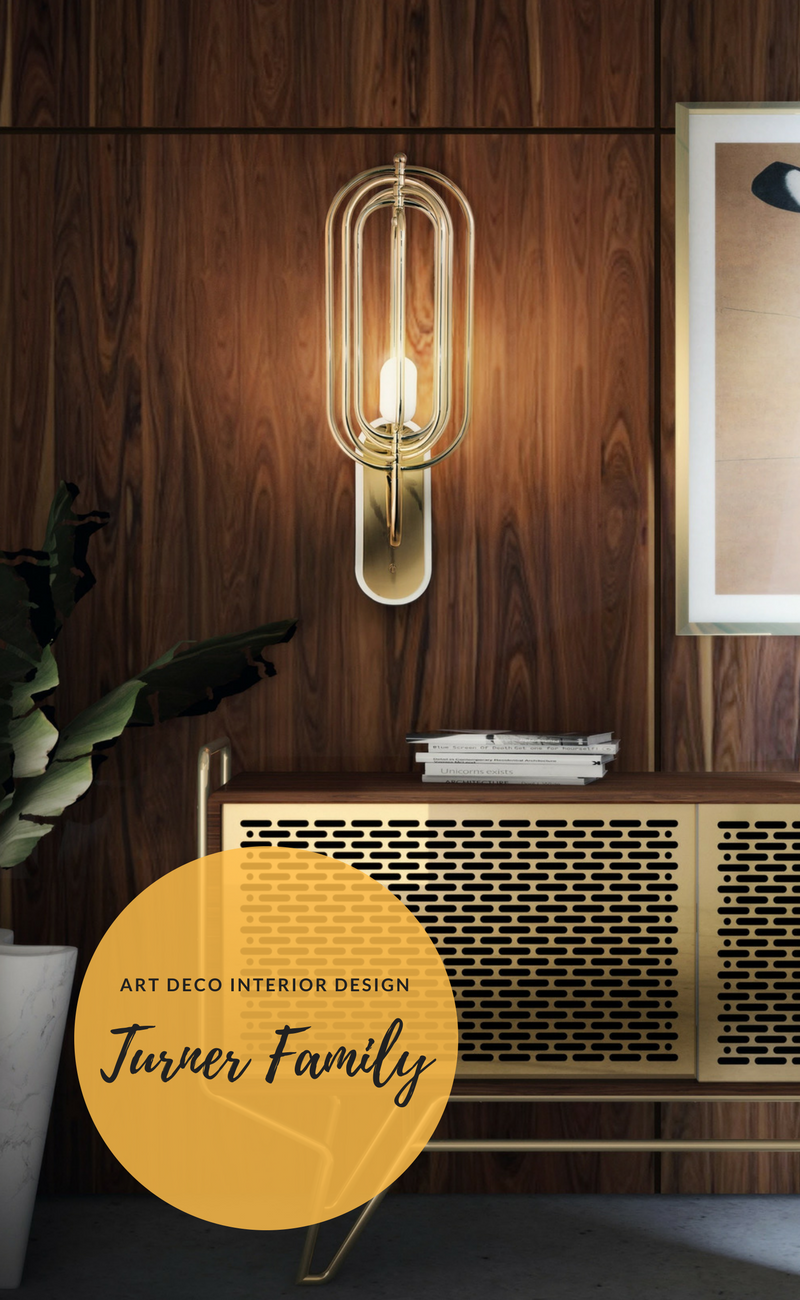Complete Your Art Deco Interior Design with Turner Family FEAT1