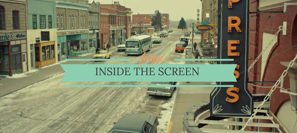 Inside the Screen: How Fargo TV Show Captured the 70's