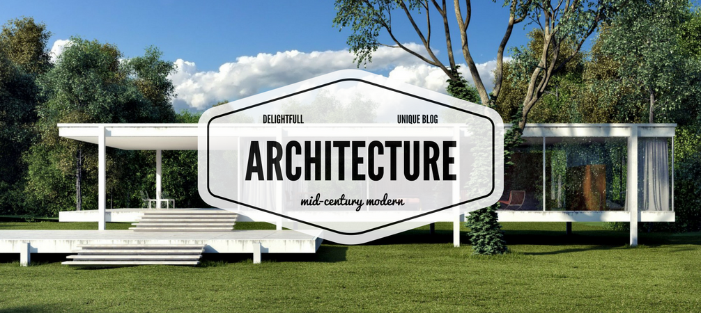 Everything You Need to Know About Mid-Century Modern Architecture!