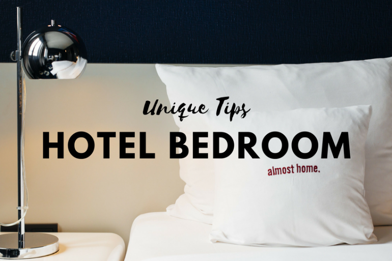Unique Tips to Make Your Hotel Bedroom Feel Like Home FEAT (1)