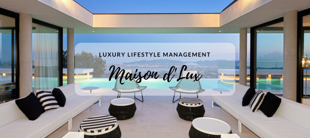 "Luxury Lifestyle: Maison d\'Lux is Your ""Primary Destination"" in ..."