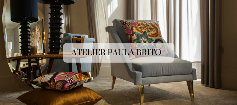 Atelier Paula Brito & Why The World Of Interior Design Is Her Feet