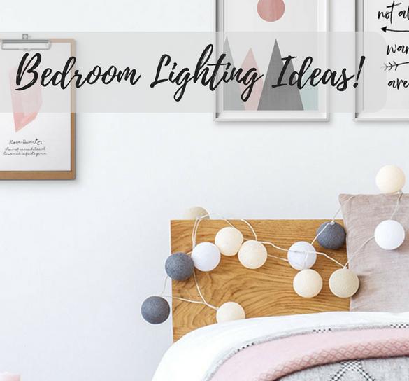 8 Bedroom Lighting Ideas For A Summer Refresh!