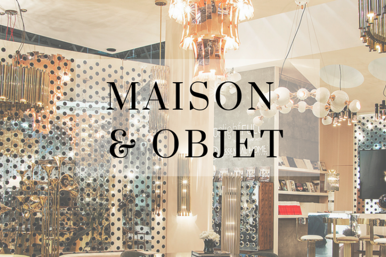 How To Get Around in This Edition Maison et Objet September 2018! (1)