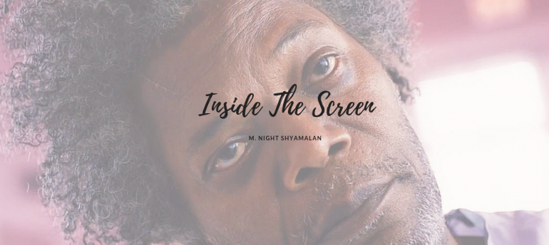 Inside The Screen : Colour Explained By M. Night Shyamalan