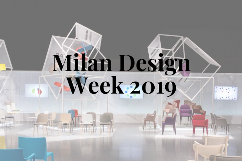 The Ultimate Milan Design Week Guide 2019 You Need