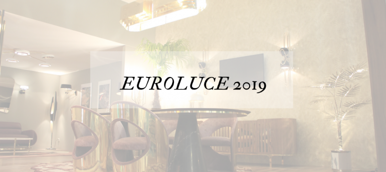 Milan Design Week 2019_ All About Euroluce 2019