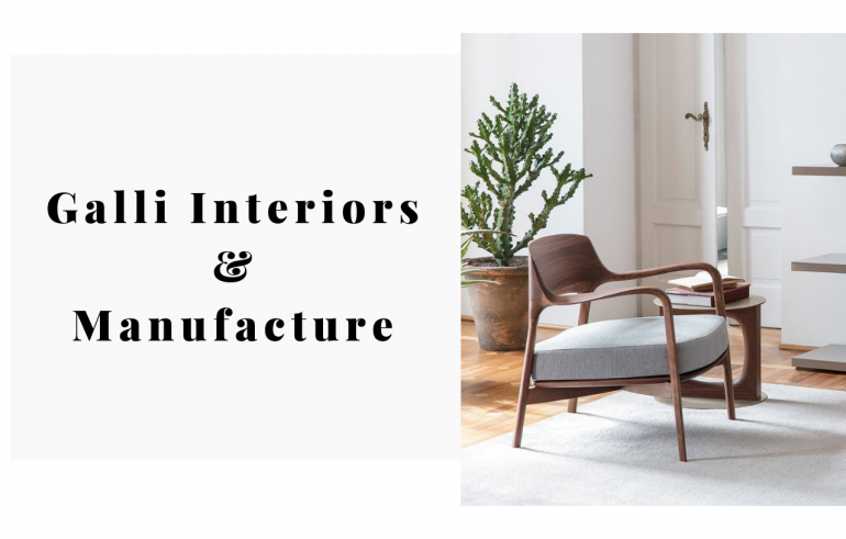 Galli Interiors & Manufacture The Next Stop For Design (2)