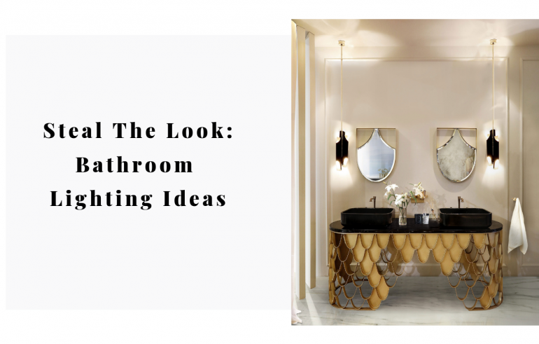 Steal The Look bathroom lighting ideas edition! Such an important space in any home, bathrooms speak volumes on how we decide to spend our alone time. A place to relax after work of just to have a pamper day, from simple and easily decorated bathrooms to the most luxurious ones, these bathroom lightin