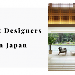 Did Someone Say Best Designers In Japan? We've Got You