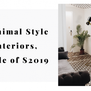 Minimal Style Interiors, Why This Is The Style of S2019 (4)