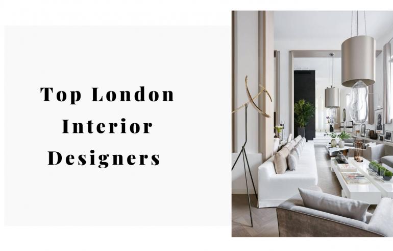 Top London Interior Designers Guide 2019!