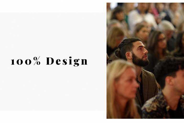 100% Design Is Right Under Our Noses, Come See What's The Fuss!
