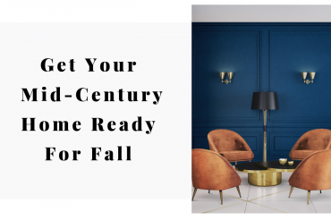 Get Your Mid-Century Home Ready For Fall