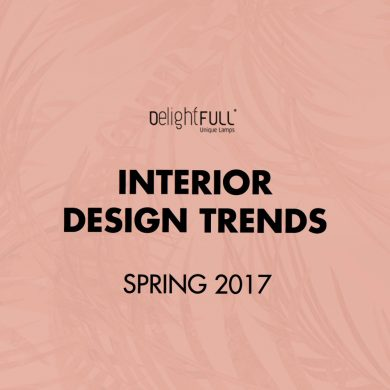 'INTERIOR DESIGN TRENDS: SPRING 2017' THE EBOOK YOU CAN'T MISS