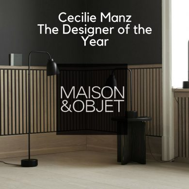 Cecilie Manz The Designer of The Year at Maison et Objet 2018 CAPA