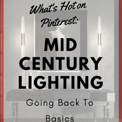 What's Hot On Pinterest: Mid-Century Lighting - Back To Basics