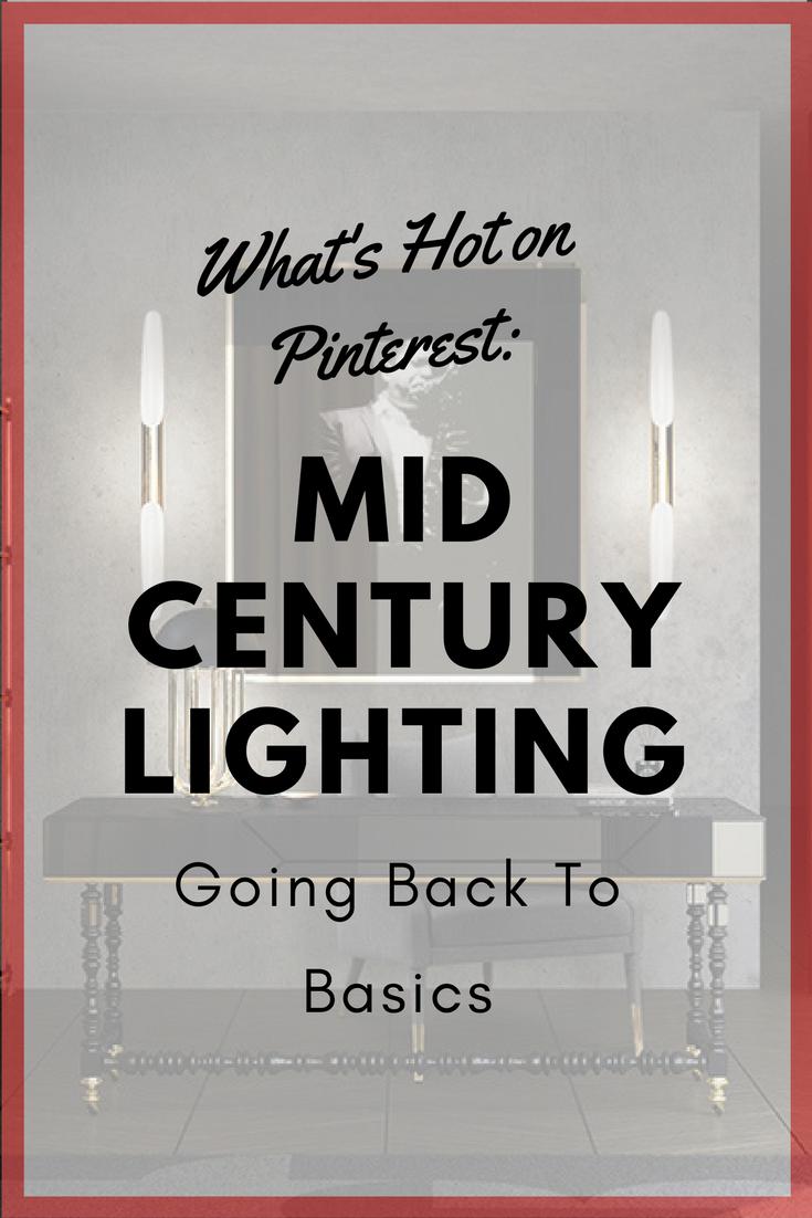 What's Hot On Pinterest: Mid-Century Lighting - Back To Basics