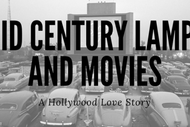 Mid-Century Lamps and Movies A Hollywood Love Affair