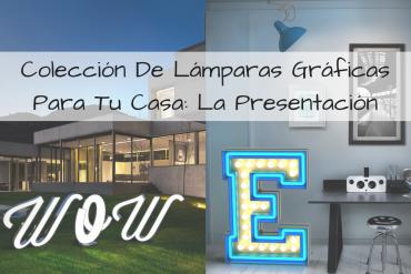 Colección De Lámparas Gráficas Para Tu Casa_ La Presentación