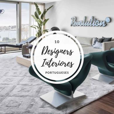 10 Designers De Interiores Portugueses Que Você Deve Conhecer 20