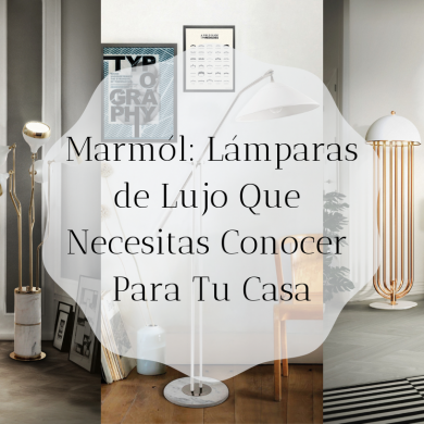 Marmól_ Lámparas de Lujo Que Necesitas Conocer Para Tu Casa