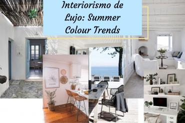 Interiorismo de Lujo Summer Colour Trends