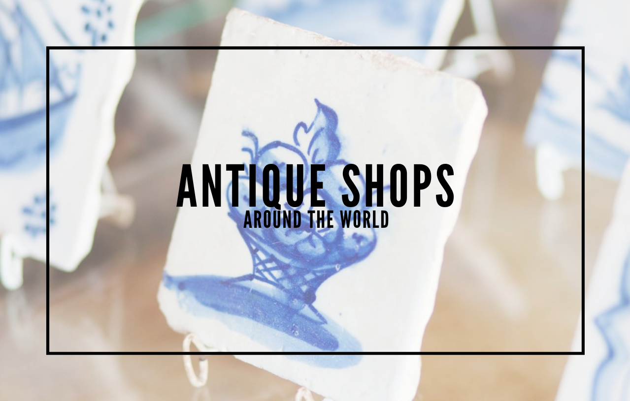 Looking to Shop? We Have The Best Antique Shops For You