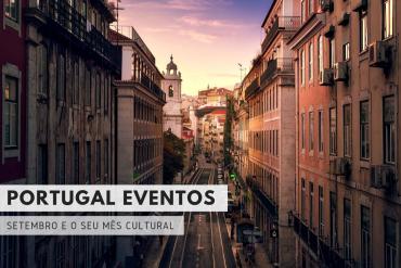 Portugal Eventos Setembro É O Seu Mês Cultural 7