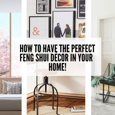 How to have the perfect Feng Shui décor in your home! 0